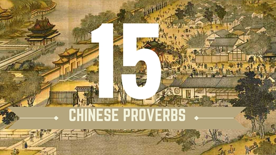 15 Chinese Proverbs